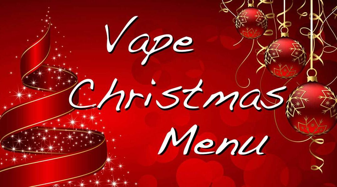 Vape Christmas Menu 2019