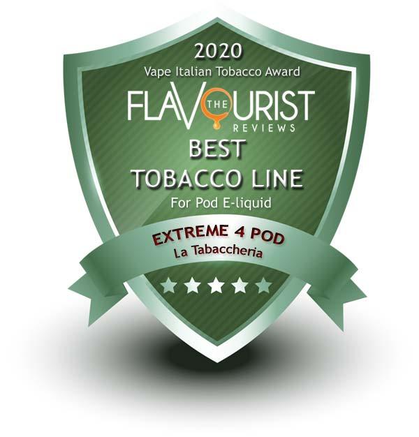 Extreme 4 Pod La Tabaccheria The Flavourist premio 2020